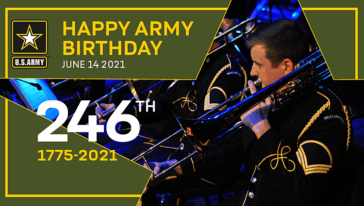 Happy Army Birthday | 246 Years Young!